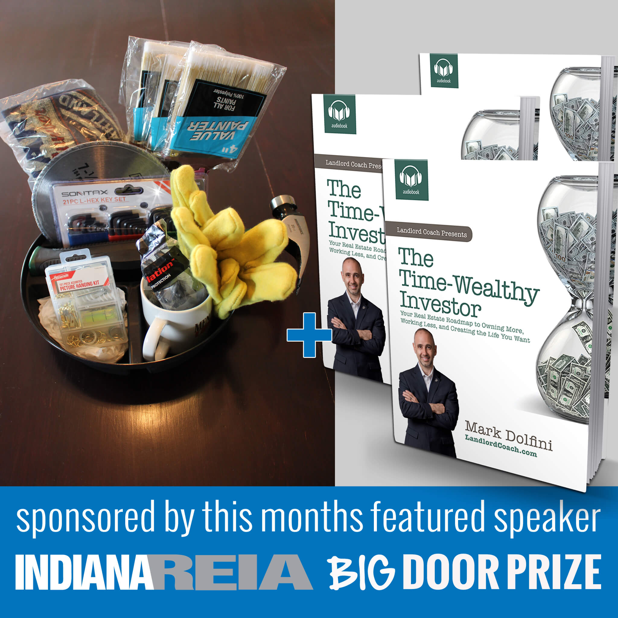 This Months Big Door Prize Fort Wayne REIA Meeting Giveaway Special